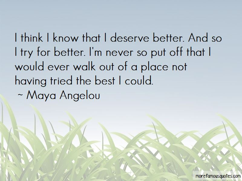 I Think I Deserve Better Quotes Pictures 3