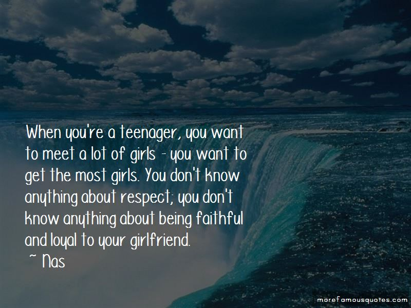 I Want A Loyal Girlfriend Quotes