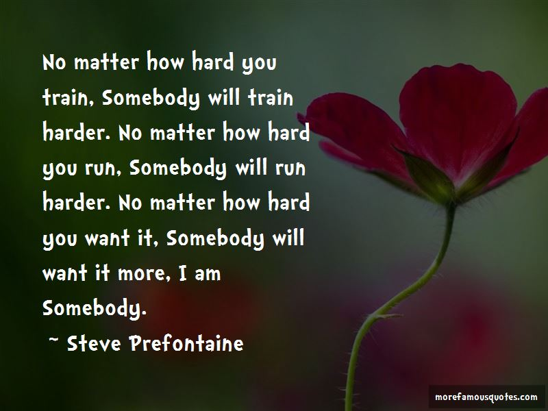 I Will Train Harder Quotes Pictures 3