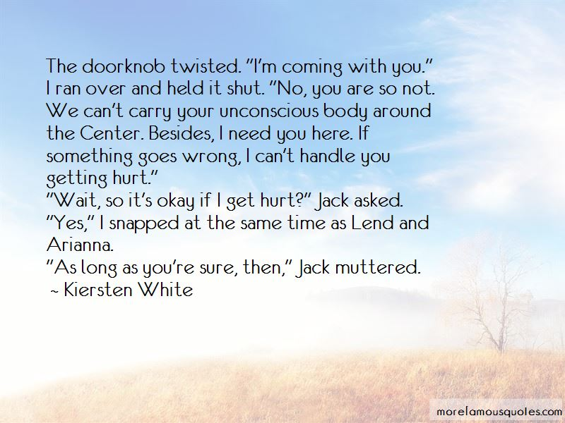 If I Get Hurt Quotes