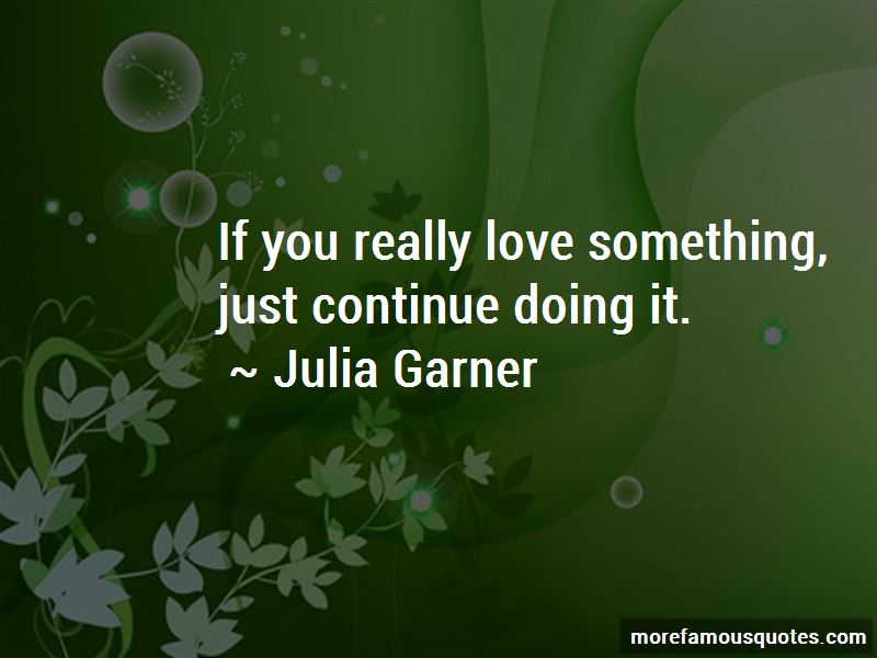 If You Really Love Something Quotes Pictures 3