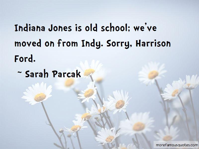 Indy Jones Quotes