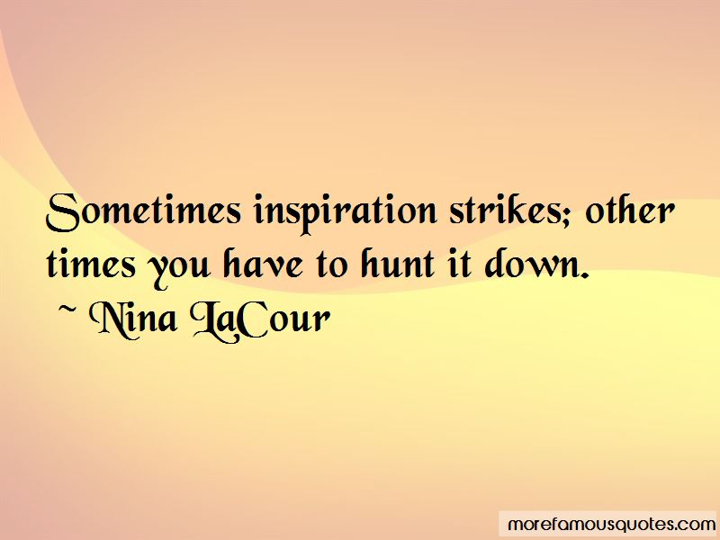 Inspiration Strikes Quotes Pictures 2