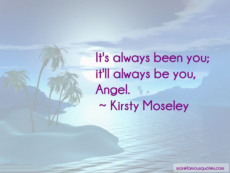 It'll Always Be You Quotes