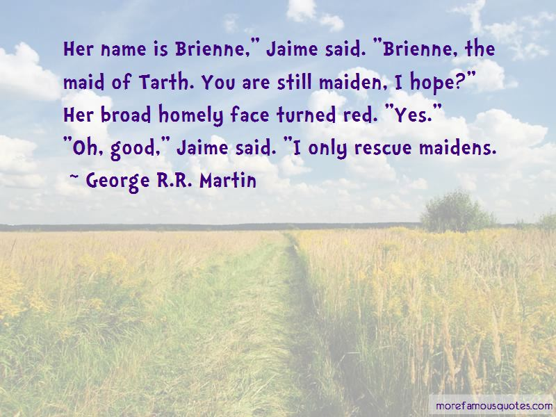 Jaime And Brienne Quotes