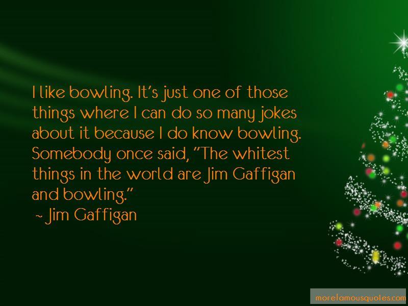 Jim Gaffigan Bowling Quotes