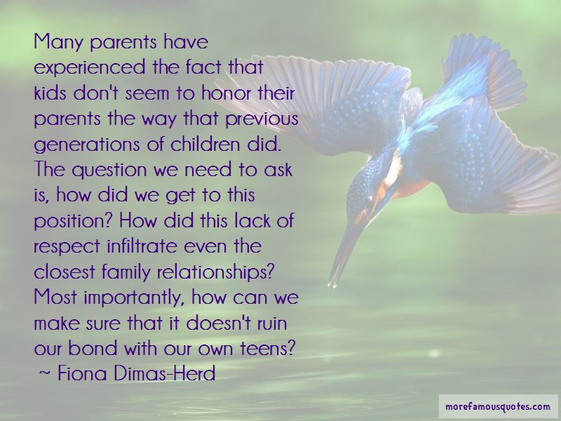 Lack Of Respect For Parents Quotes