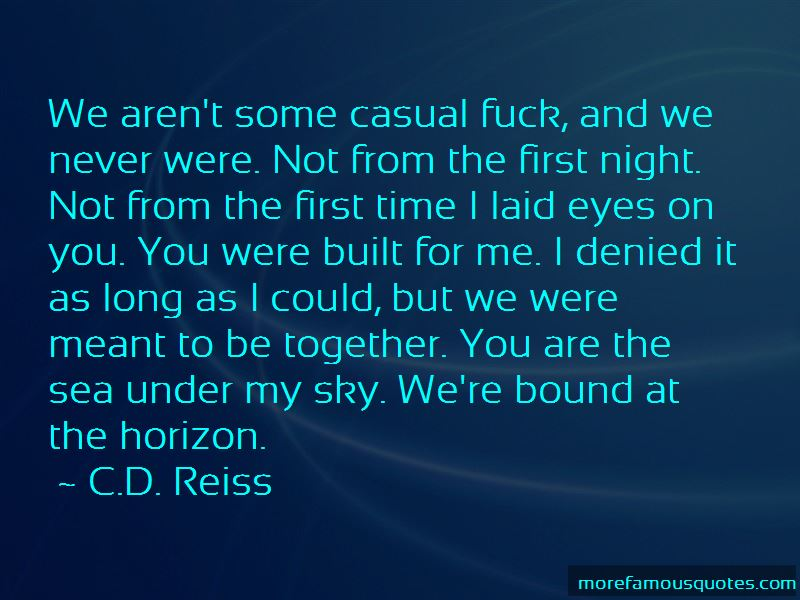 Laid Eyes On You Quotes