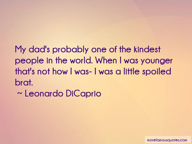 Little Spoiled Brat Quotes