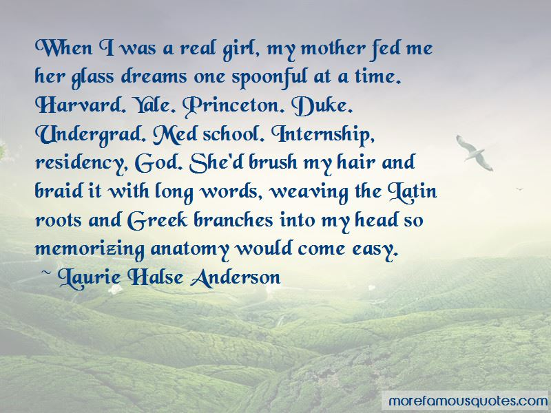 Med School Quotes: top 22 quotes about Med School from famous authors
