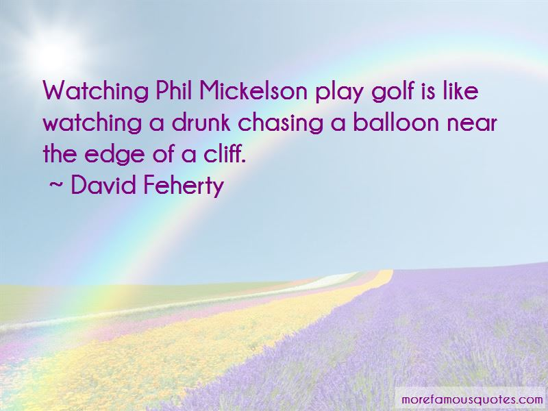Mickelson Quotes Pictures 3