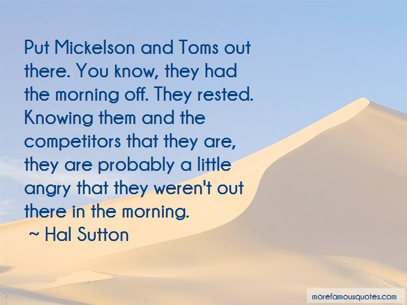 Mickelson Quotes