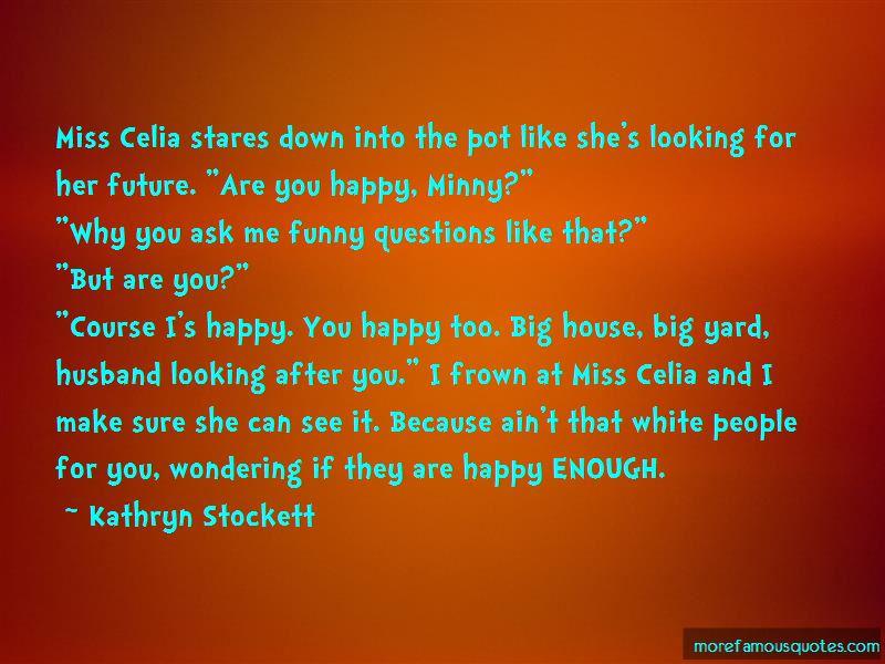Minny And Celia Quotes
