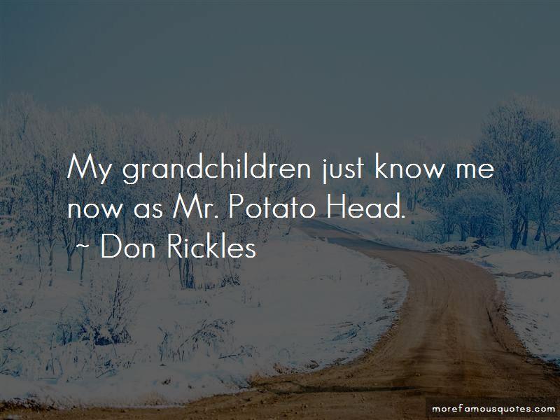 Mr Potato Quotes Pictures 3