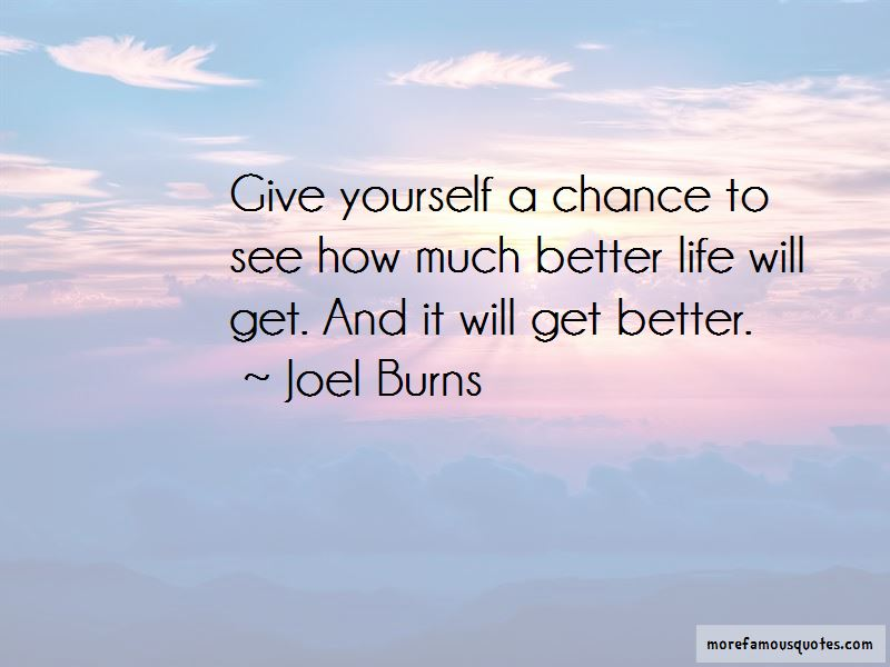 My Life Will Get Better Quotes Pictures 4
