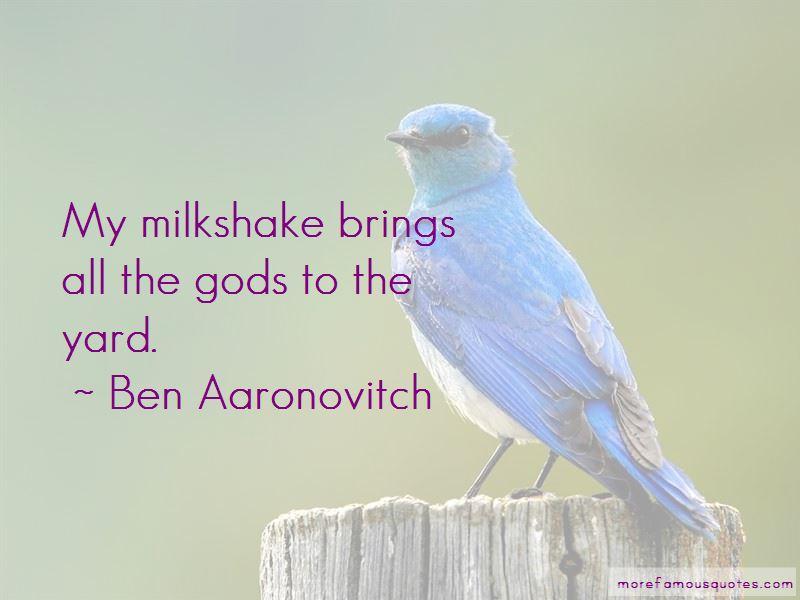 My Milkshake Quotes