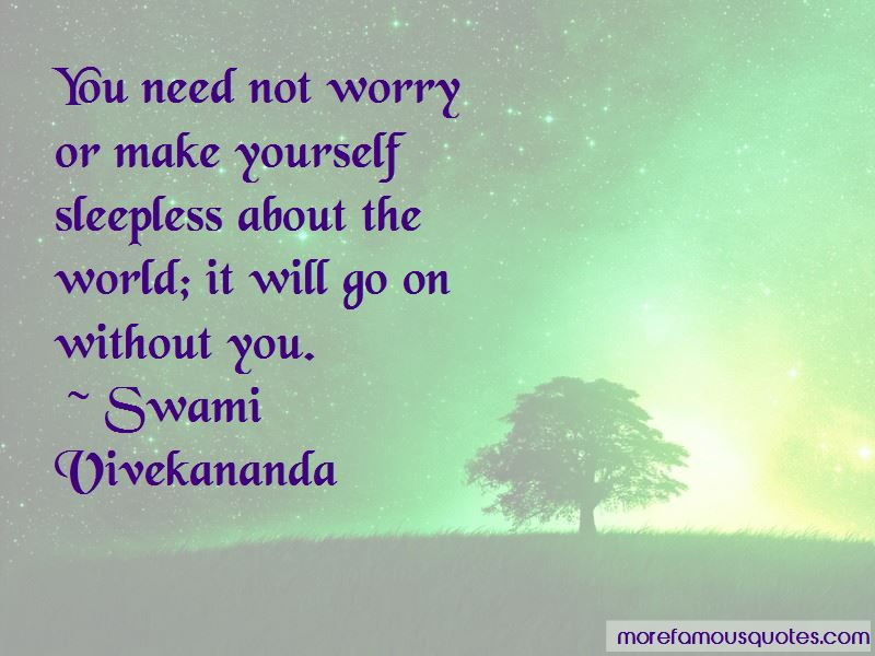 Need Not Worry Quotes Pictures 3