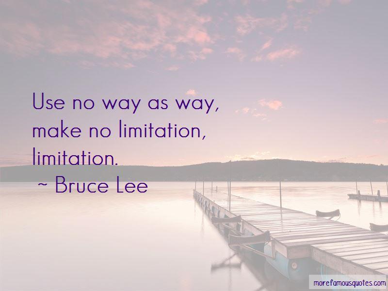 No Limitation Quotes