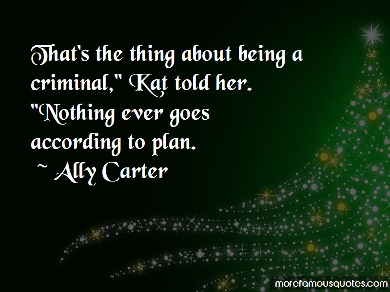 Nothing Goes According To Plan Quotes