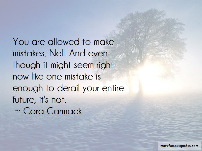One Mistake Is Enough Quotes