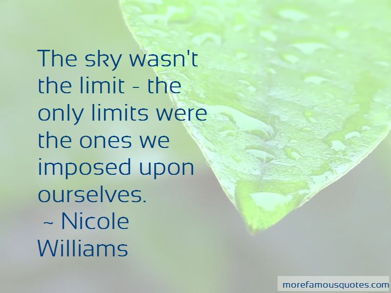 Only Sky The Limit Quotes Top 2 Quotes About Only Sky The Limit