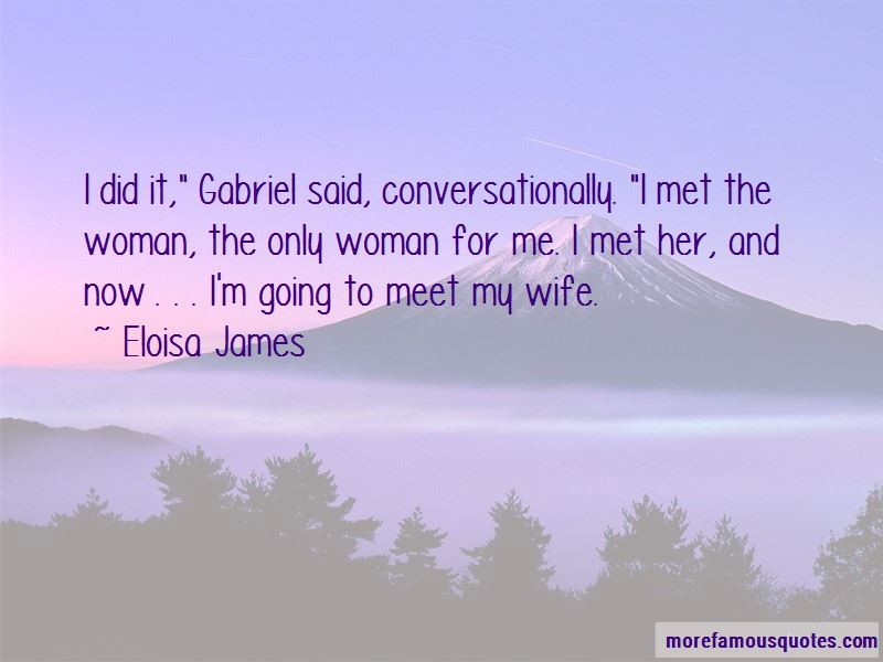 Only Woman For Me Quotes