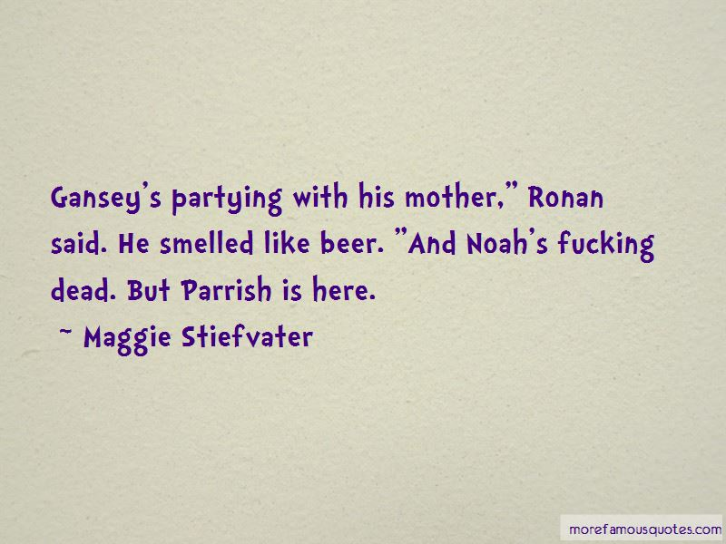 Partying Mother Quotes