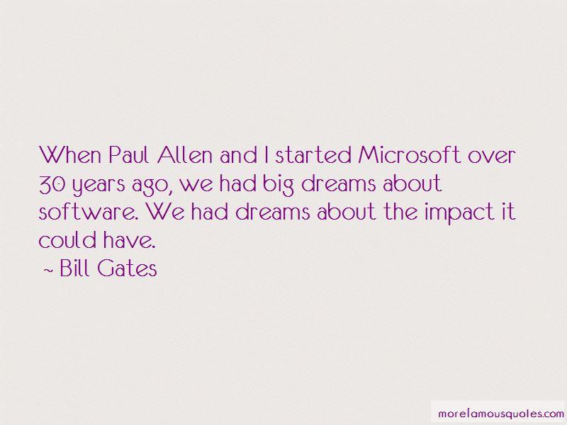 Paul Allen Microsoft Quotes