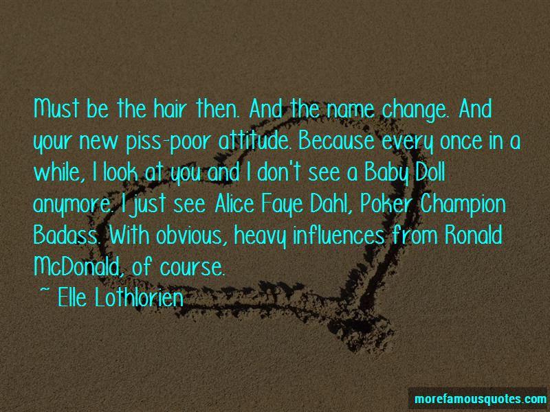 Piss Poor Attitude Quotes