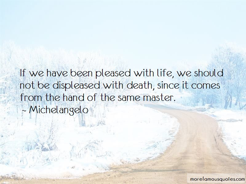 Pleased With Life Quotes