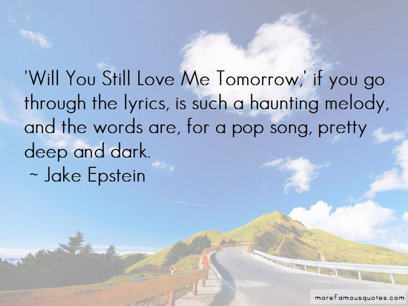 Pop Song Lyrics Quotes Top 3 Quotes About Pop Song Lyrics From