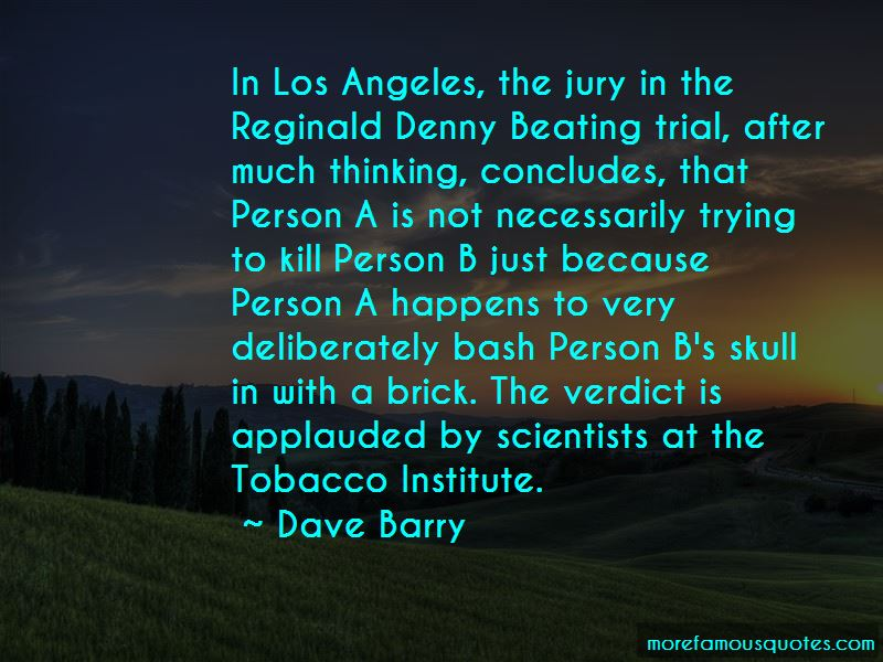 Reginald Denny Quotes