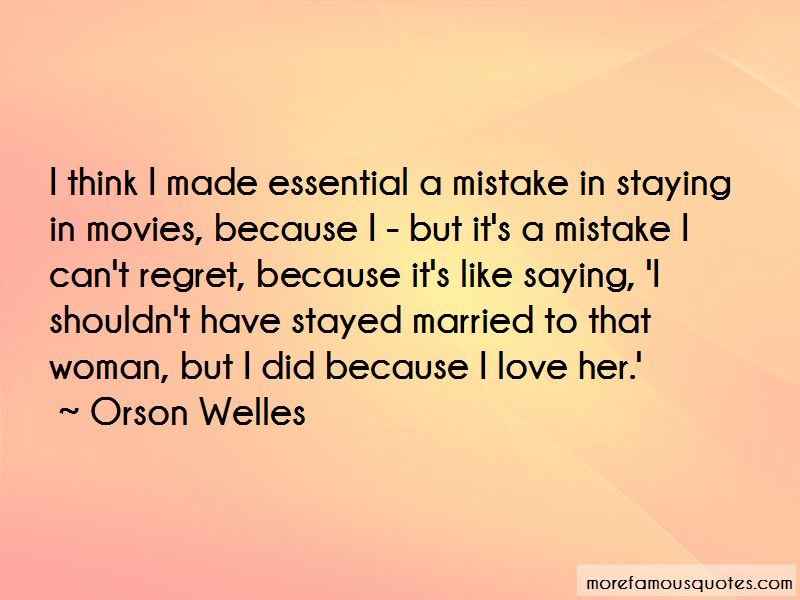 Regret And Mistake Love Quotes