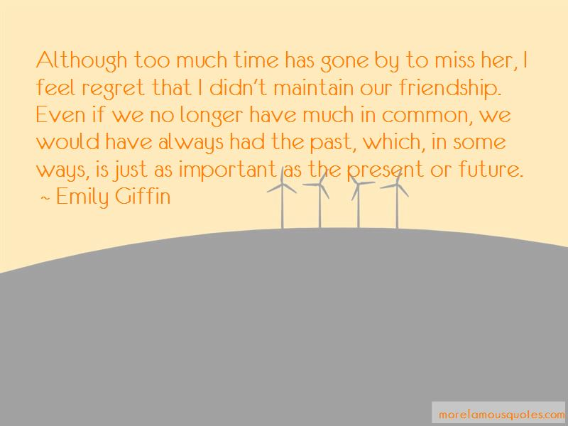 Regret Friendship Quotes: top 10 quotes about Regret Friendship from
