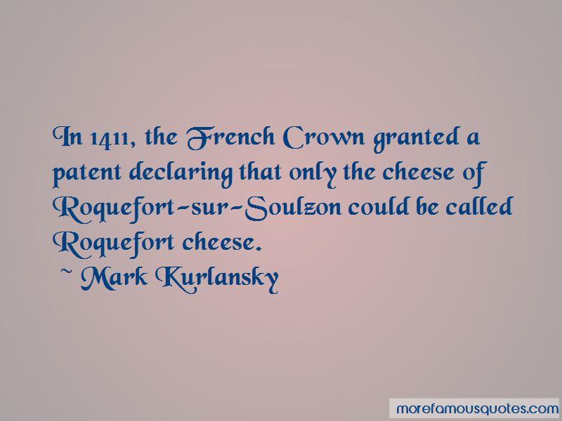 Roquefort Quotes Pictures 2