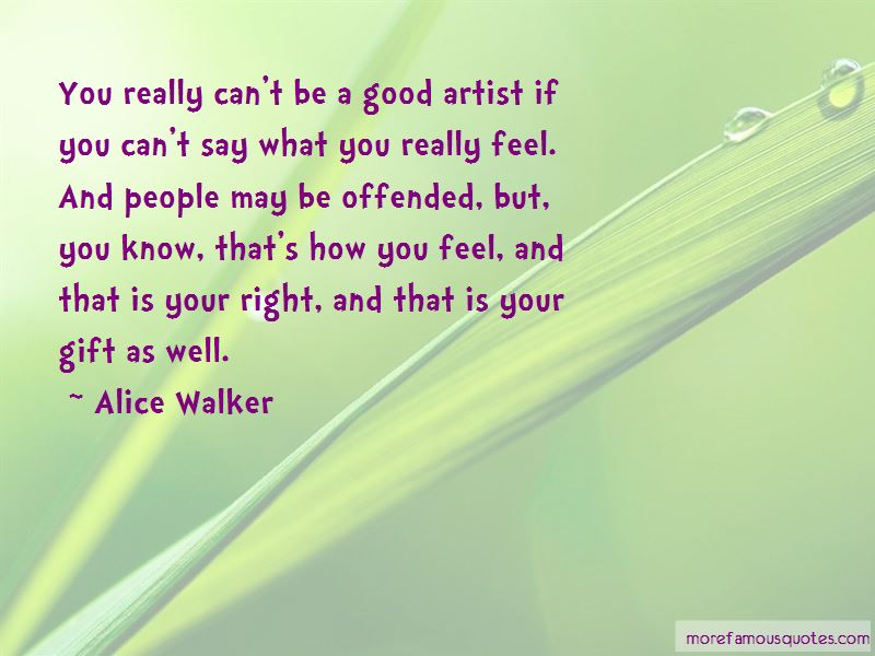 Say What You Really Feel Quotes