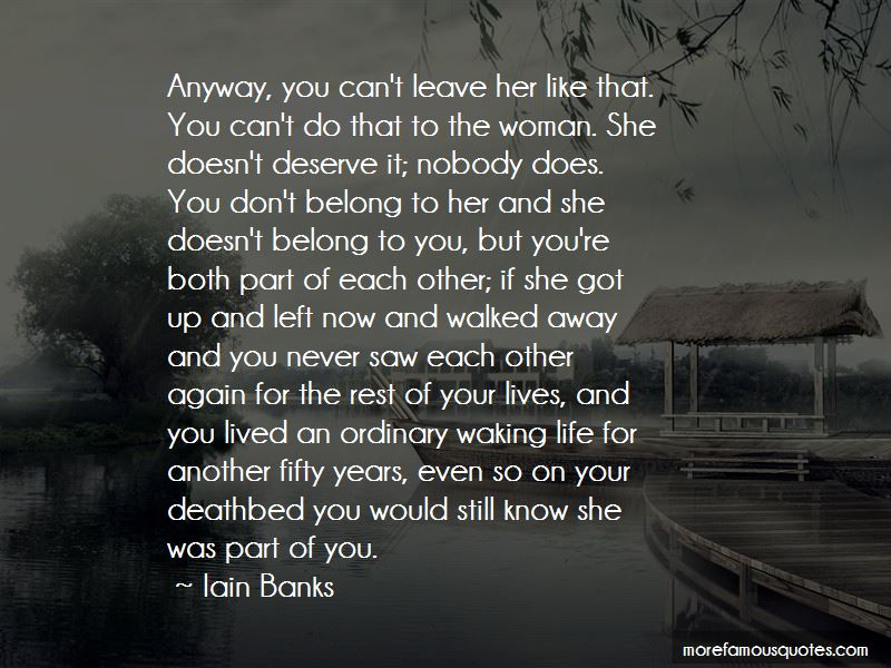 She Doesn't Deserve Quotes Pictures 2