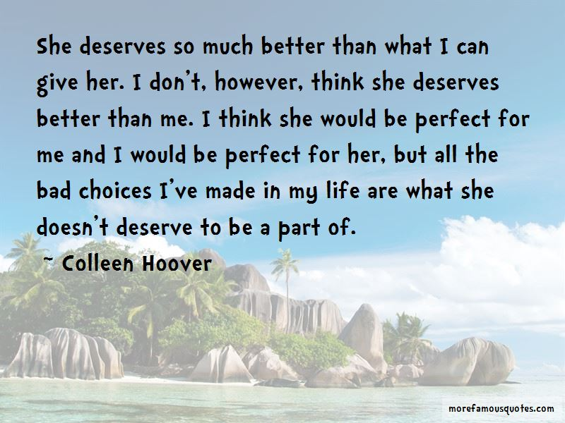 She Doesn't Deserve Quotes Pictures 4