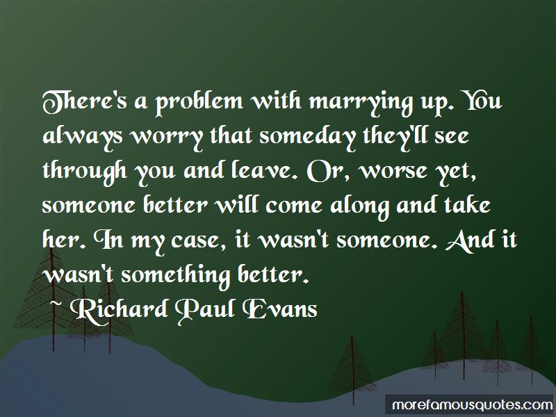 Something Better Will Come Along Quotes Pictures 2
