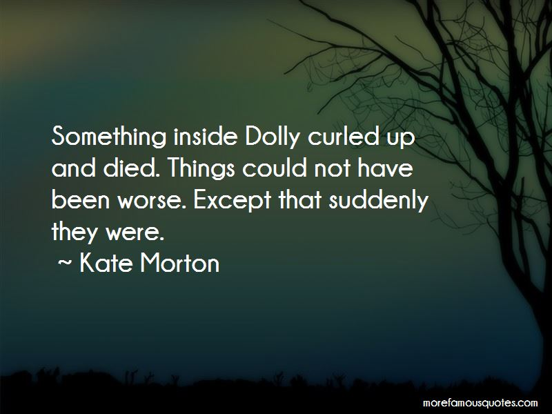 Something Inside Me Died Quotes