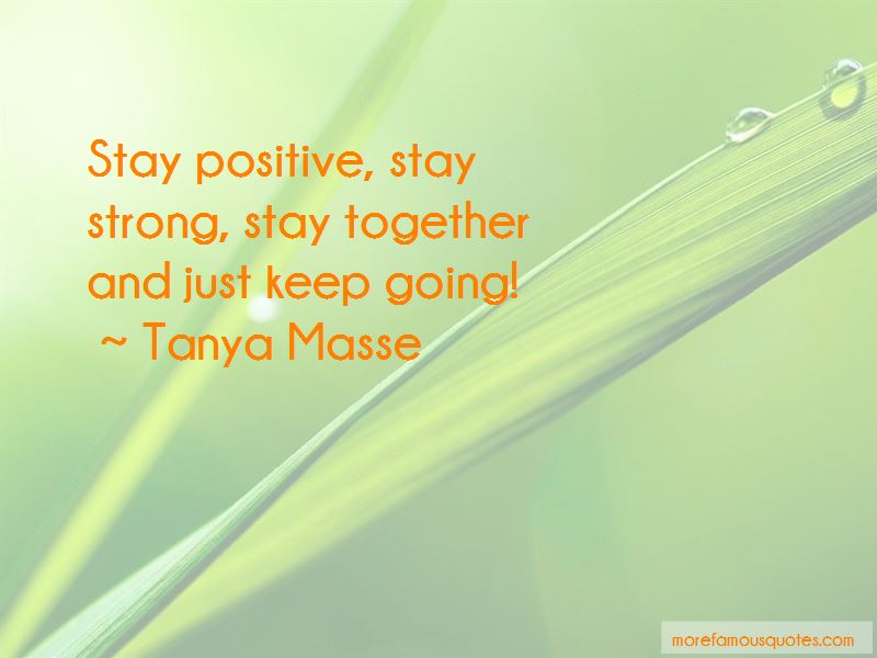 Stay Strong Stay Positive Quotes Pictures 2