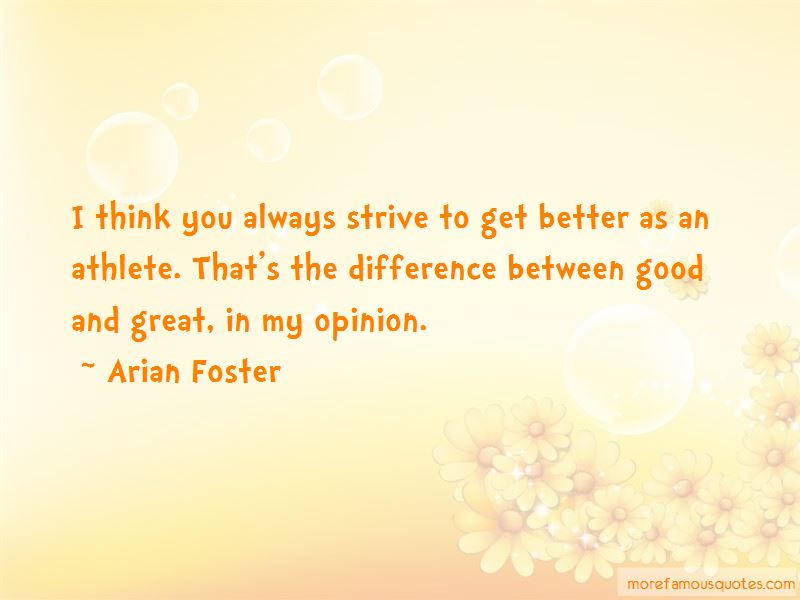 Strive To Get Better Quotes