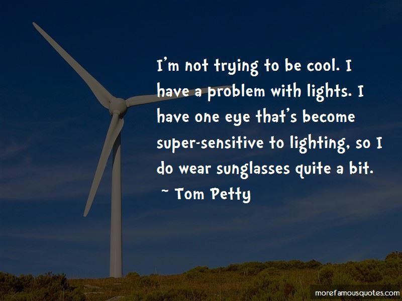 Super Sensitive Quotes