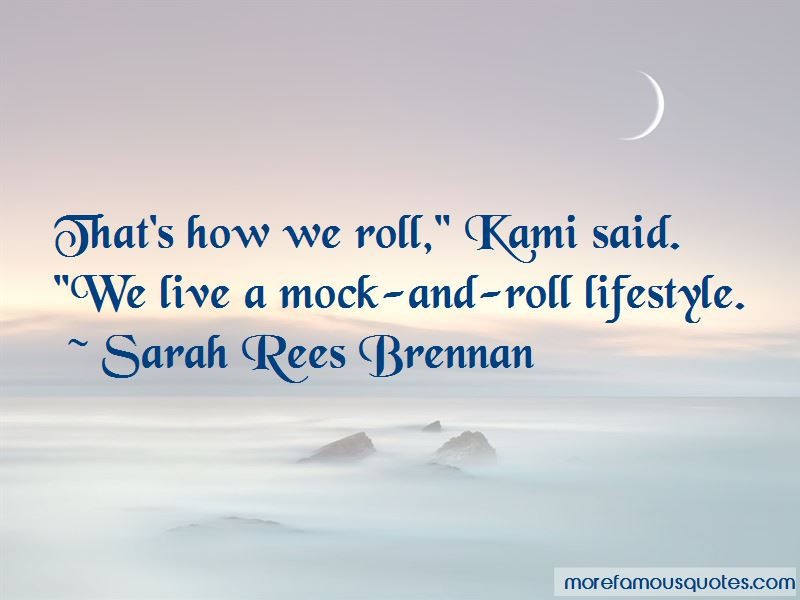 That's How We Roll Quotes Pictures 4