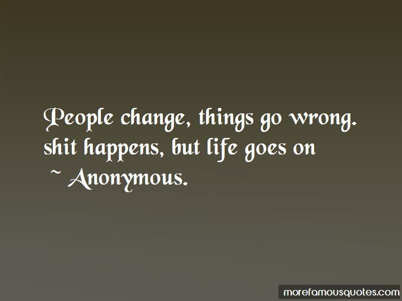 Things Goes Wrong Quotes Pictures 4