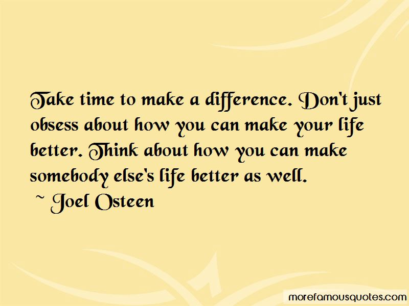 Time To Make A Difference Quotes