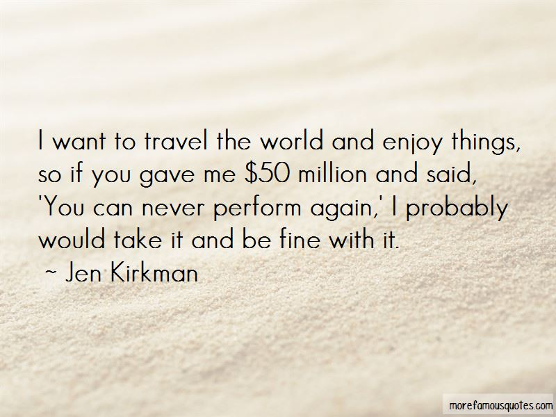 Travel The World With Me Quotes Pictures 4