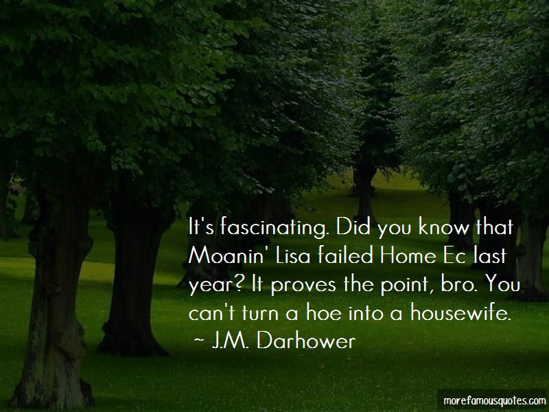 Turn A Hoe Into A Housewife Quotes: top 1 quotes about Turn ...