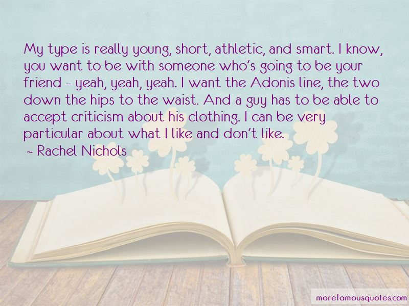 Quotes of guy your the type List of