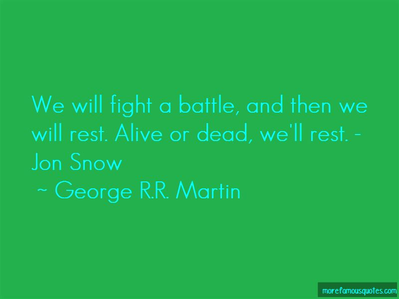 Alive Or Dead Quotes Pictures 2